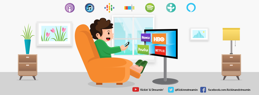 Kickin & Streamin Podcast