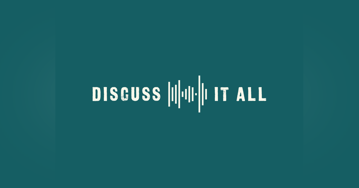 DISCUSS IT ALL Newsletter Signup