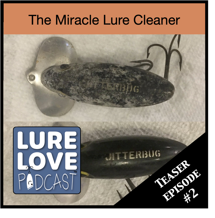 The Miracle Cleaner for Old Lures