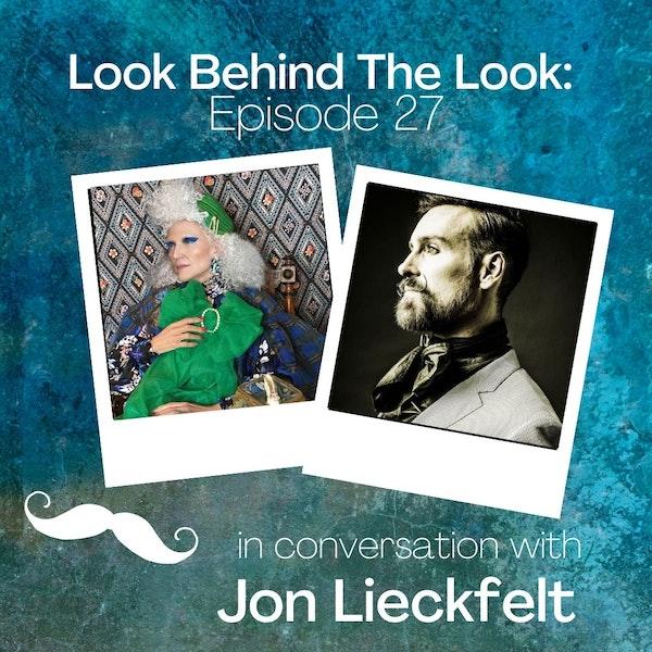 Episode 27: Jon Lieckfelt | His work with Maye Musk and More Image