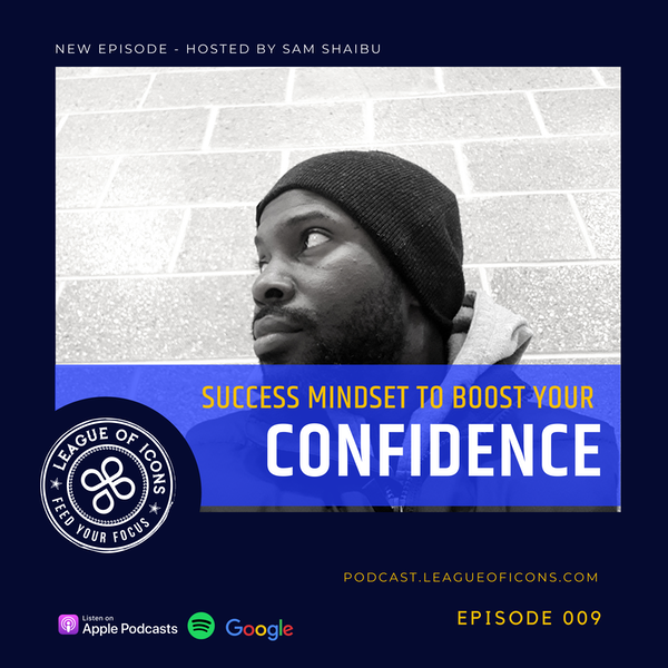 010 - Success Mindset To Boost Your Confidence Image