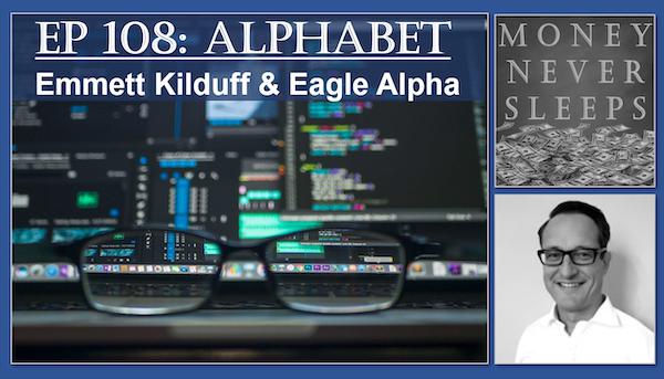 108: Alphabet | Emmett Kilduff and Eagle Alpha Image