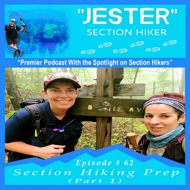 Episode #62 - Section Hiking Prep (Part 1)