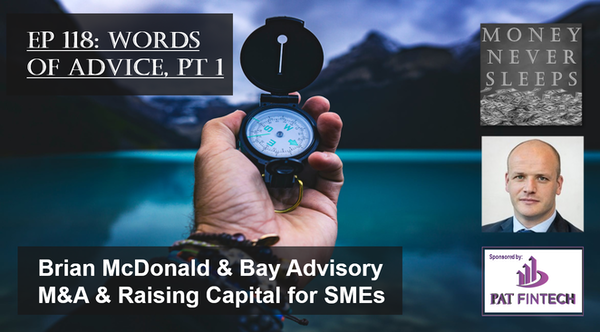 118: Words of Advice, Part 1 | Brian McDonald and Bay Advisory Image