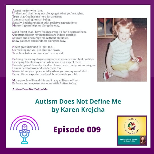 Ep. 9: Autism Does Not Define Me - A Message of Hope and Inspiration Image