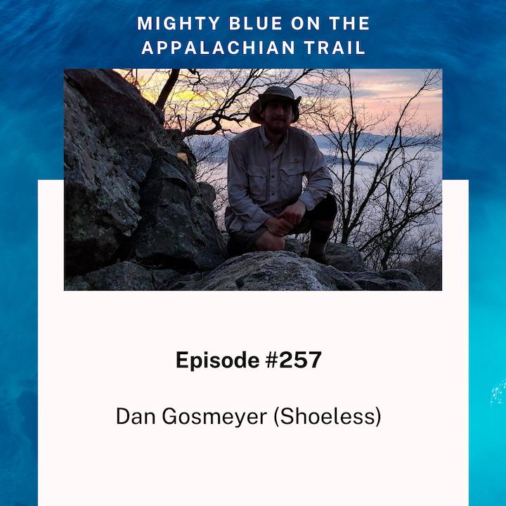Episode #257 - Dan Gosmeyer (Shoeless)