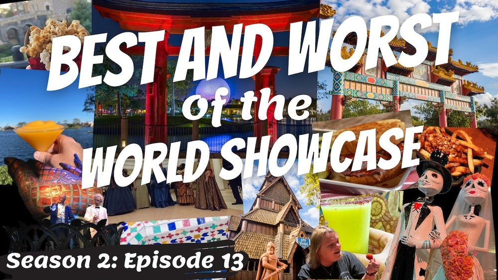 The Best and Worst of the World Showcase