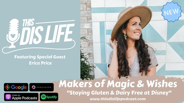 Staying Gluten and Dairy free at Disney: Feat. Special Guest Erica Price Image