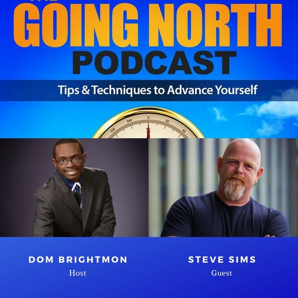 "112 – ""The Art of Making Things Happen"" with Steve Sims (@SteveDSims1) Image"