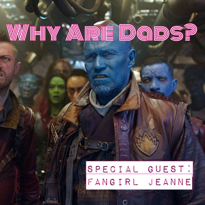 Guardians of the Galaxy 1 & 2 w. Fangirl Jeanne