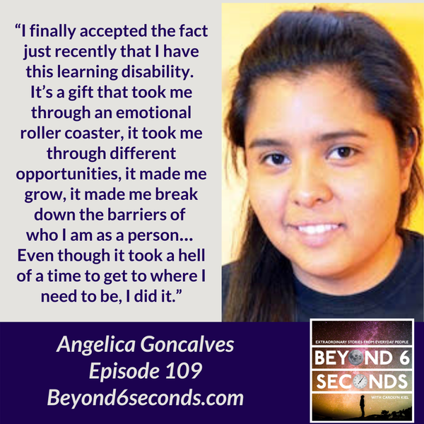 Episode 109: Struggling and thriving with dyslexia -- with Angelica Goncalves Image