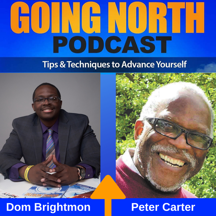 "Ep. 302 – ""A Black First"" with Peter E. Carter"