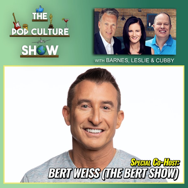 This Week in Pop Culture (Special Co-Host -> Bert Weiss): Hear The Biggest Pop Culture Moments from This Week Image