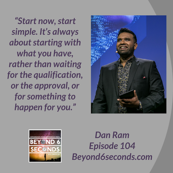 Episode 104: Start Now Start Simple with Dan Ram Image