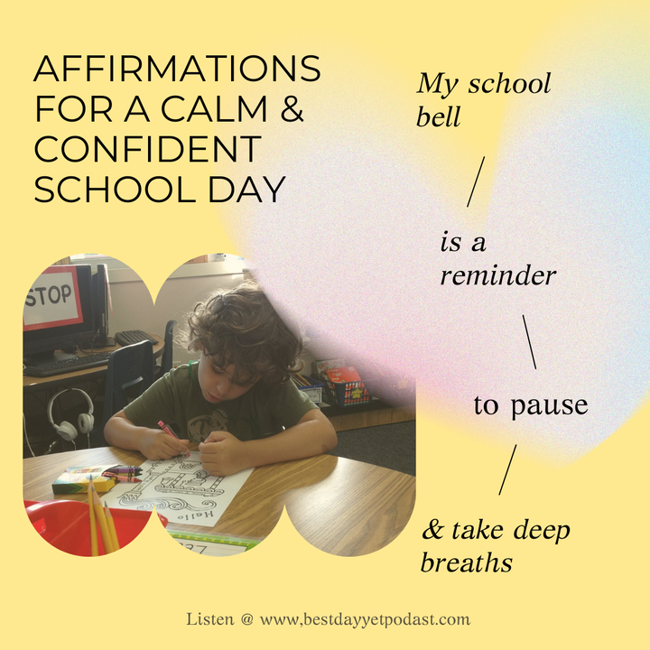 Affirmations for a Calm & Confident School Day🎒📚