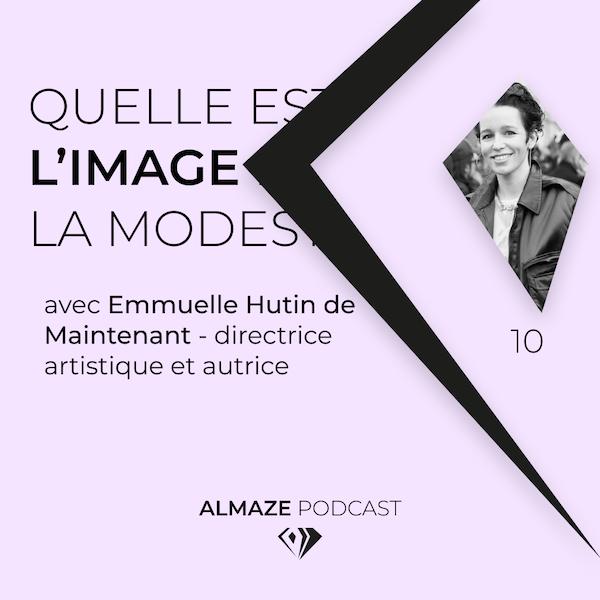 """""""L'image de la modestie serait l'absence d'image"""" - Emmanuelle Hutin de Maintenant Image"""