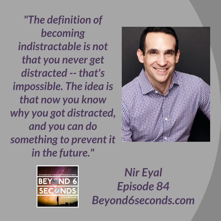Episode 84: Becoming Indistractable -- with Nir Eyal