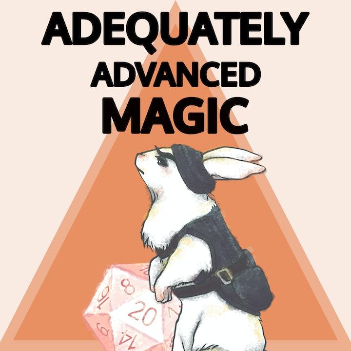 Adequately Advanced Magic