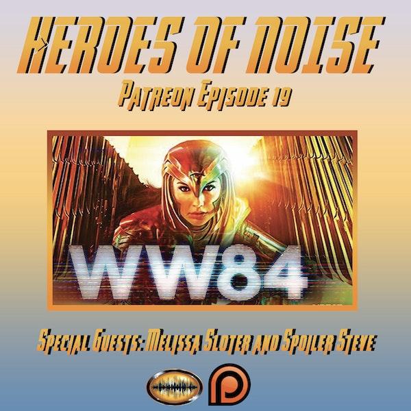 Bonus Episode: Patreon Ep 19 - Wonder Woman 1984 Review (SPOILERS) Image