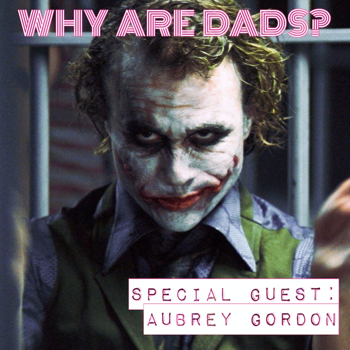 The Dark Knight with Aubrey Gordon