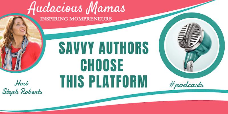 Savvy Authors Choose This Platform
