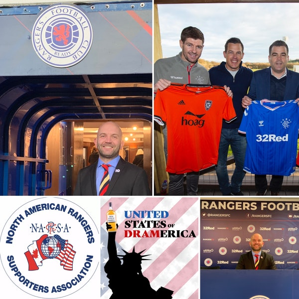 Episode 63 - Gary Gillan, President of North American Rangers Supporters Association