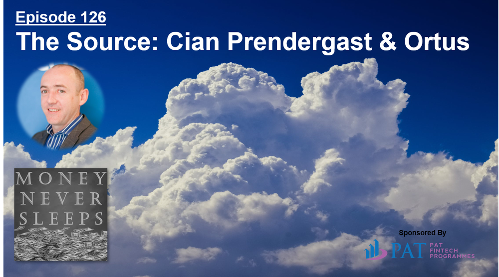 126: The Source | Cian Prendergast and Ortus