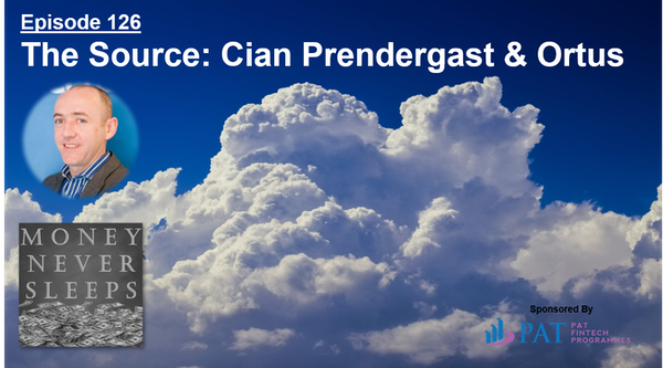 126: The Source   Cian Prendergast and Ortus Image