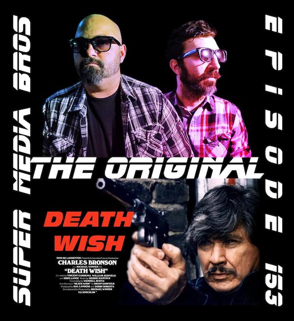 Death Wish (1974): The Original (Ep. 153) Image