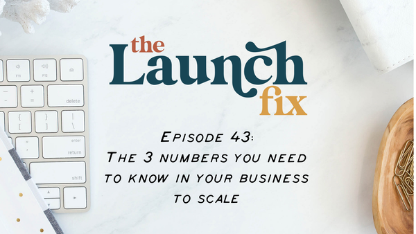 The 3 numbers you need to know in your business to scale