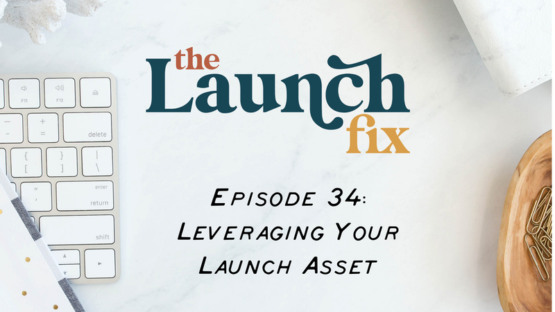 Leveraging Your Launch Asset