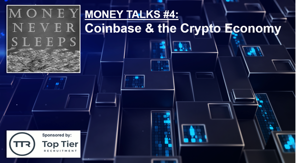063: Money Talks #4:  Coinbase & the Crypto Economy Image