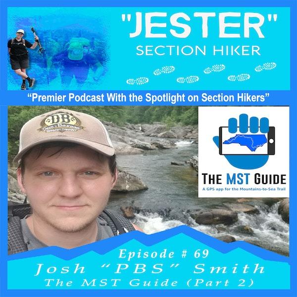 """Episode #69 - Josh """"PBS"""" Smith (Part 2)"""