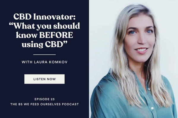 """23. CBD Innovator: """"What you should know BEFORE using CBD"""""""