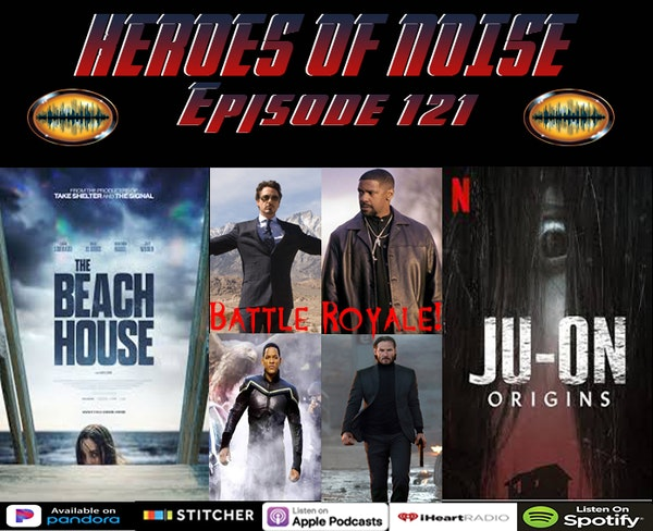 Episode 121 - A Celebrity Battle Royale, The Beach House & Ju-On: Origins Image