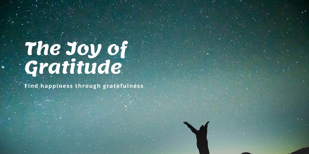 The Joy of Gratitude