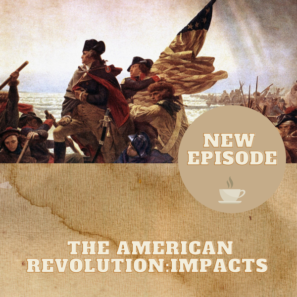 The American Revolution - Impacts Image