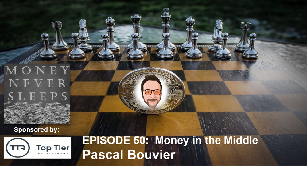 050: Money in the Middle - Pascal Bouvier and MiddleGame Ventures