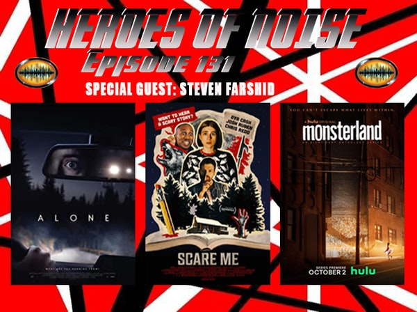 Episode 131 - Alone, Scare Me, and Monsterland Image
