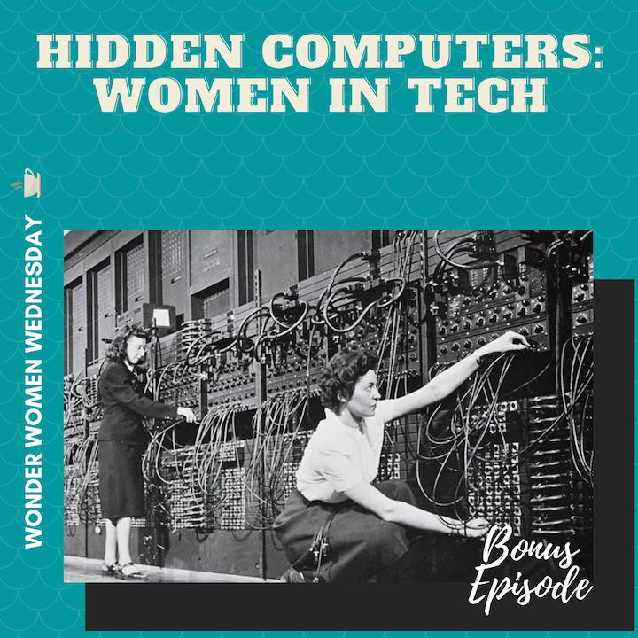 Hidden Computers - Women in Tech