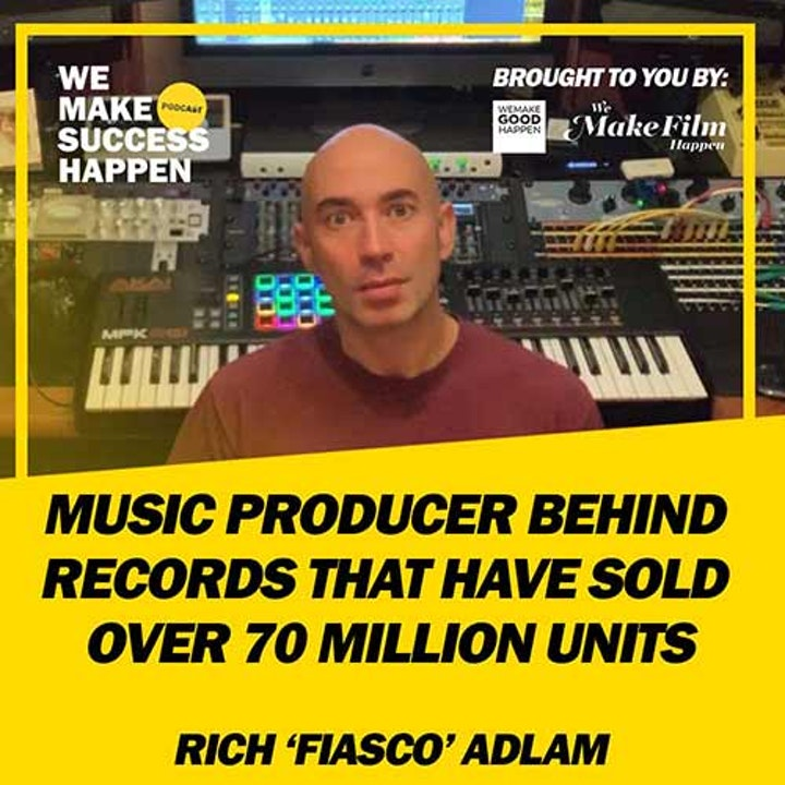 The Music Producer Involved With Records That Have Sold Over 70 Million Units with Rich 'Fiasco' Adlam  | Episode 3