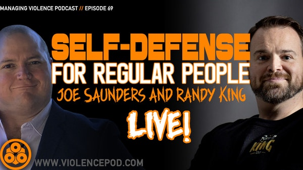 Randy King on Self-Defense for Regular People LIVE INTERVIEW! Image