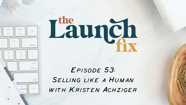 Selling like a Human with Kristen Achziger