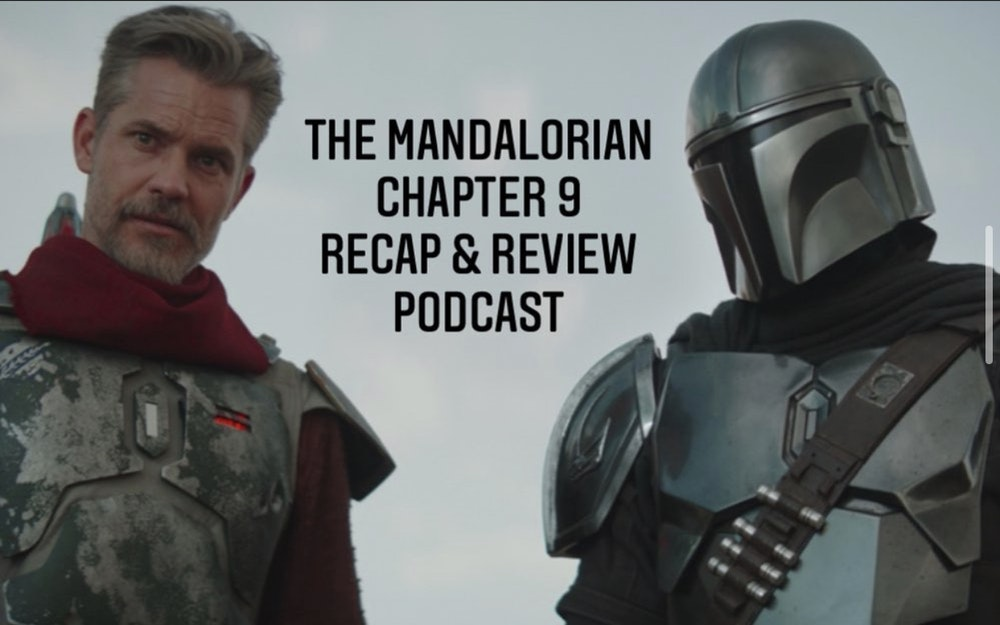 E58 The Mandalorian Chapter 9: The Marshal Recap & Review