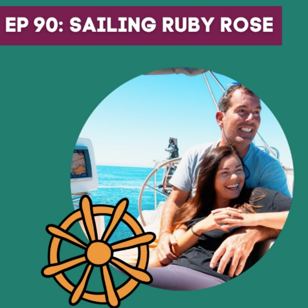 Sailing the World With Sailing Ruby Rose