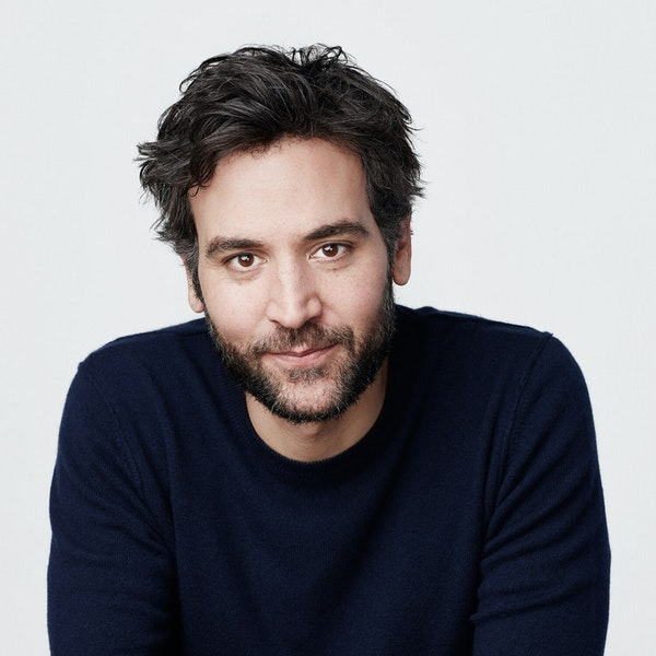 Josh Radnor — How To Make People Feel Less Alone & Other Important Musings Image