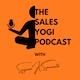 The Sales Yogi Podcast Album Art