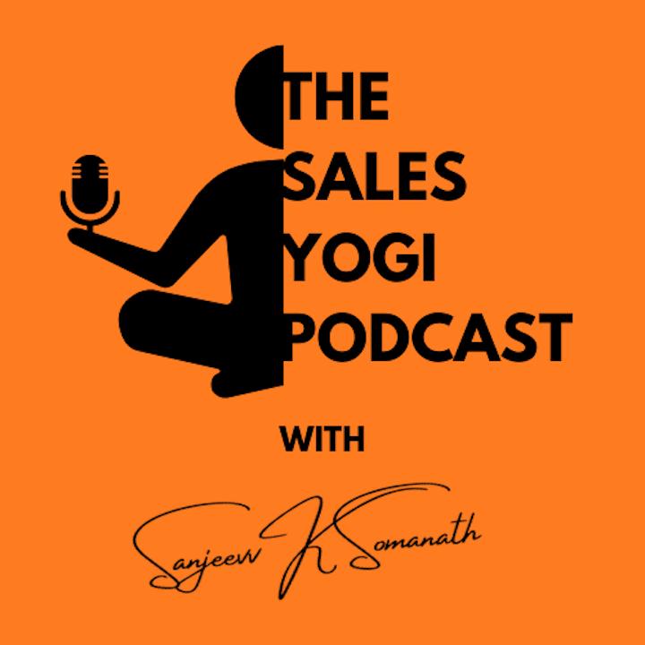 The Sales Yogi Podcast