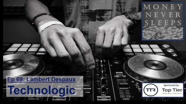 069: Technologic - Lambert Despaux and Schema Capital Image
