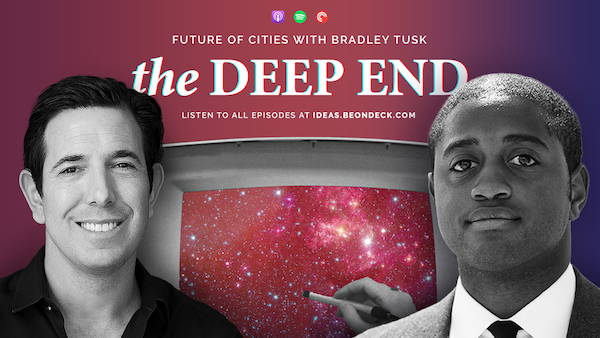 The Future of Cities with Bradley Tusk, Political Strategist and Venture Capitalist at Tusk Ventures Image